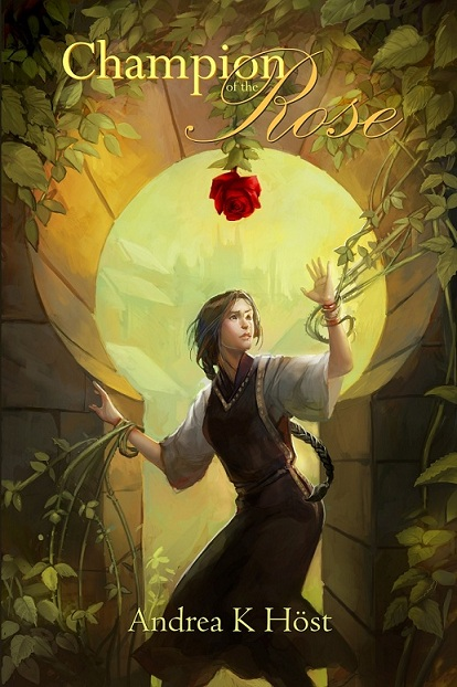 Champion of the Rose By: Andrea K Host