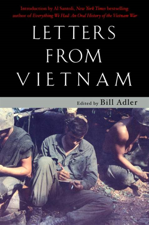 Letters from Vietnam By: Bill Adler