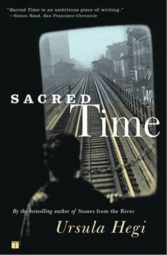 Sacred Time By: Ursula Hegi