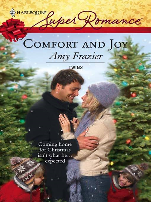 Comfort and Joy By: Amy Frazier