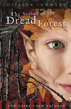 The Secret Of The Dread Forest