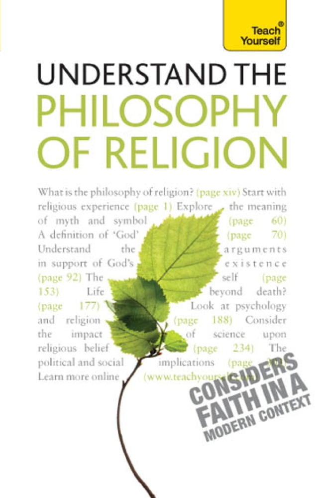Understand Philosophy Of Religion: Teach Yourself