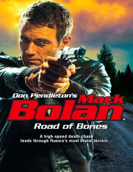 Road of Bones By: Don Pendleton