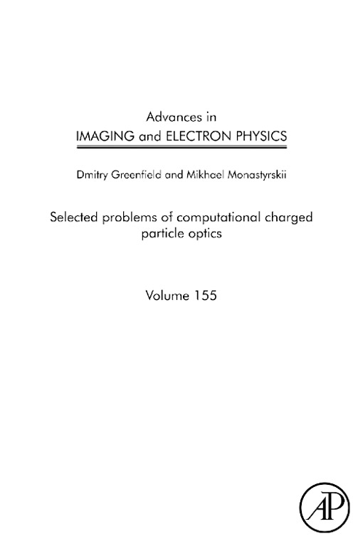 Advances in Imaging and Electron Physics Selected problems of computational charged particle optics