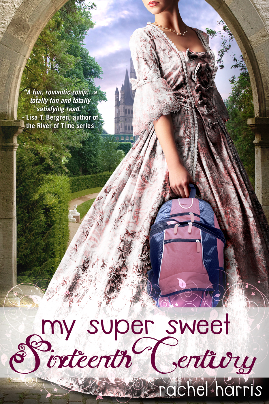My Super Sweet Sixteenth Century By: Rachel Harris