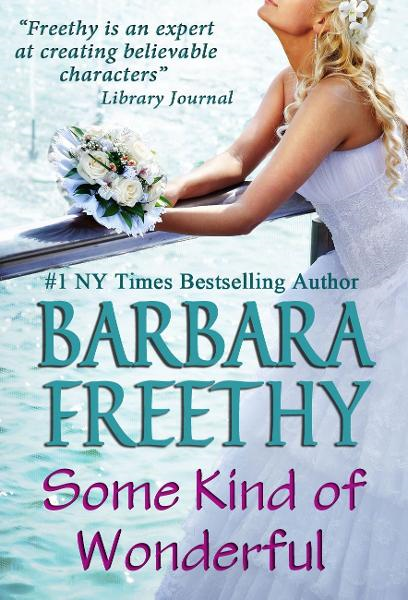 Some Kind of Wonderful By: Barbara Freethy
