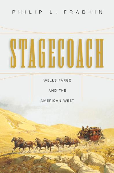Stagecoach By: Philip L. Fradkin