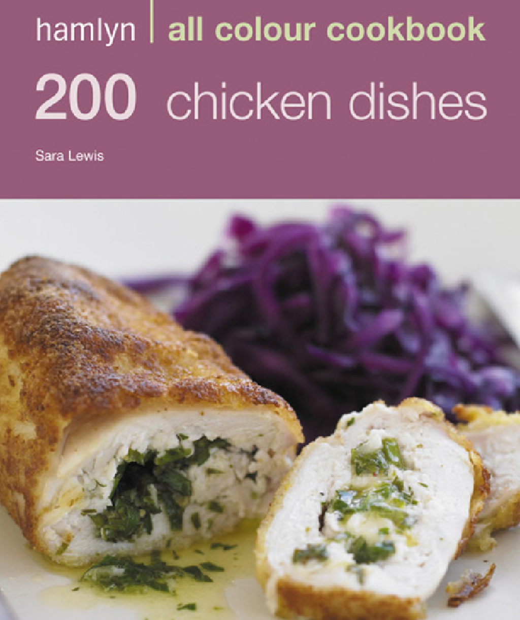 200 Chicken Dishes Hamlyn All Colour Cookbook