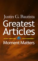 online magazine -  Greatest Articles  Moment Matters