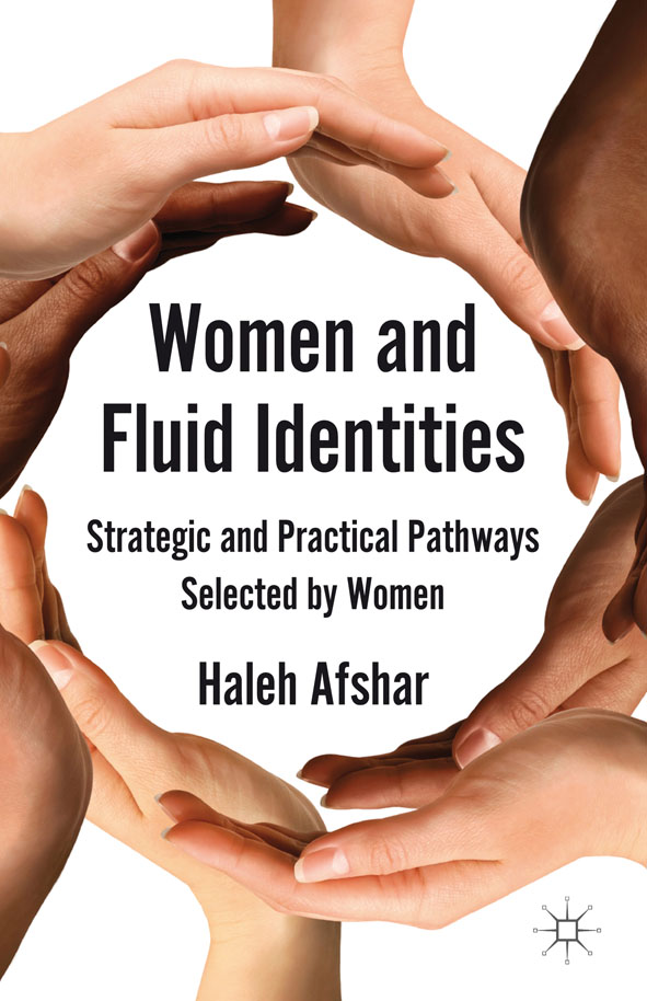 Women and Fluid Identities Strategic and Practical Pathways Selected by Women