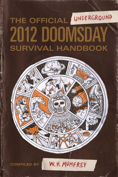 Official Underground 2012 Doomsday Survival Handbook,  The