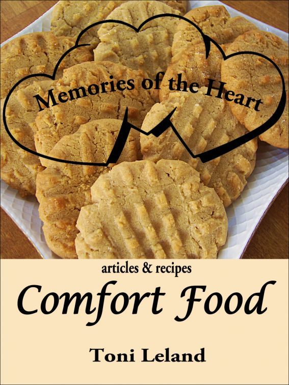 Memories of the Heart: Comfort Food