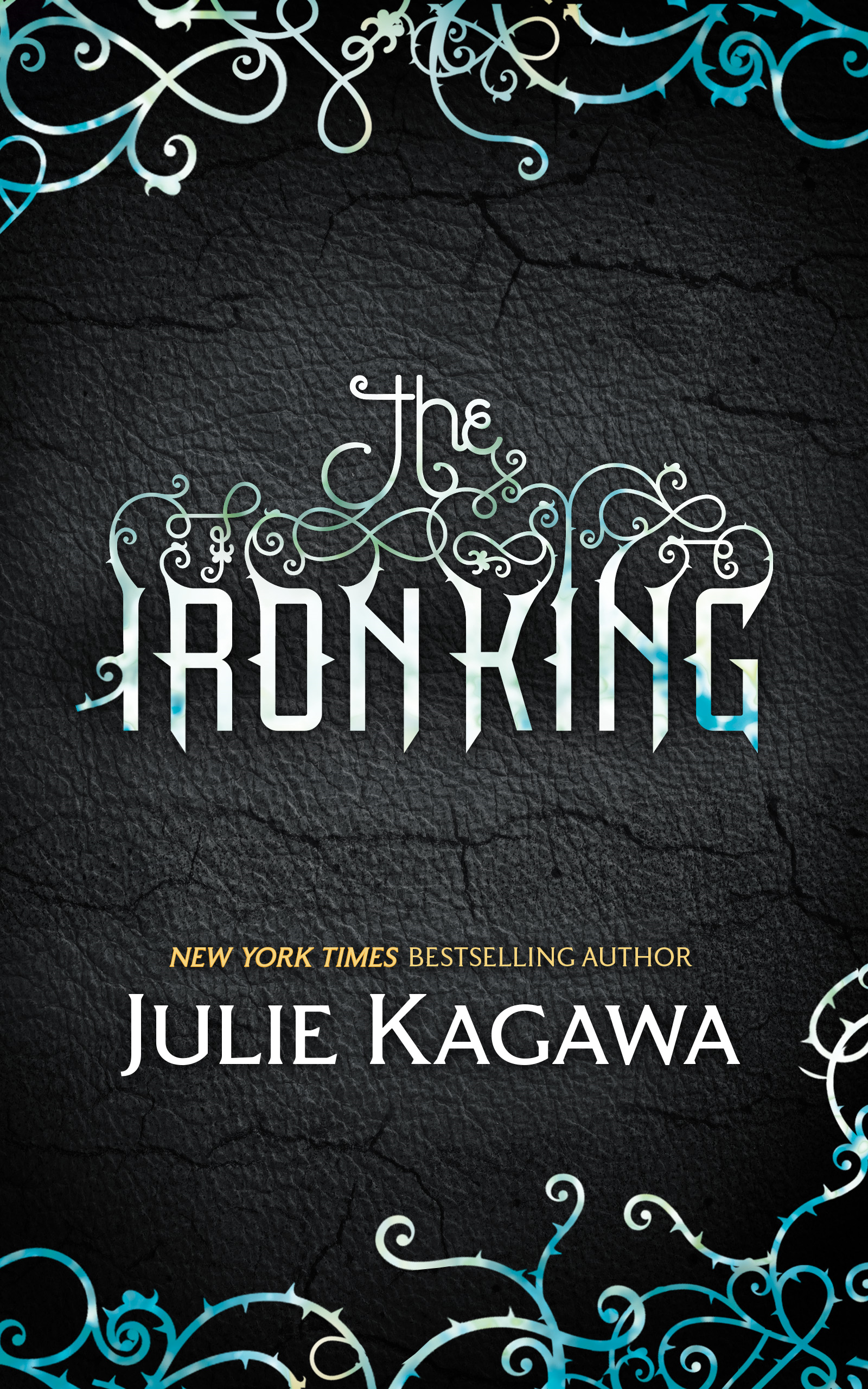 The Iron King (The Iron Fey - Book 1)