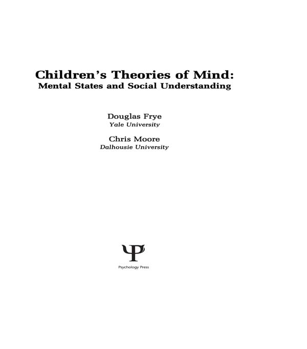 Children's Theories of Mind Mental States and Social Understanding
