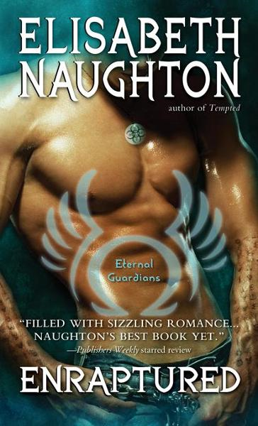 Enraptured By: Naughton, Elisabeth
