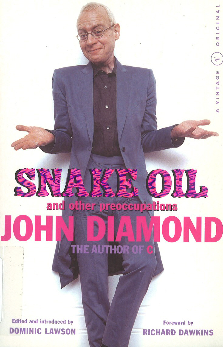 Snake Oil And Other Preoccupations