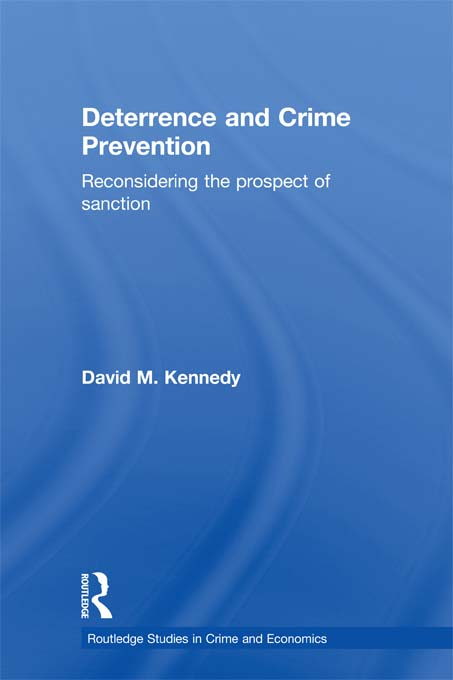 Deterrence and Crime Prevention Reconsidering the Prospect of Sanction