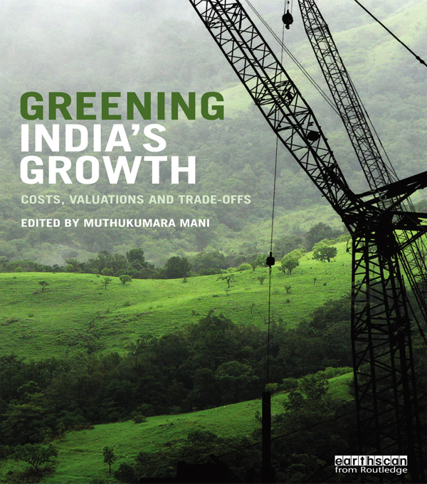 Greening India's Growth Costs,  Valuations and Trade-offs