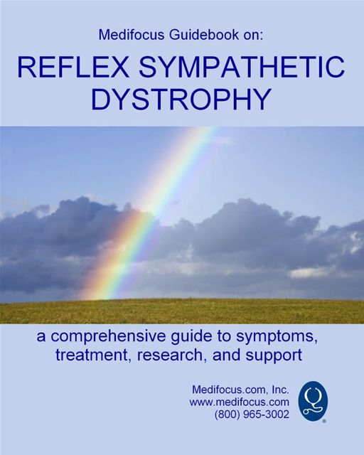Medifocus Guidebook On: Reflex Sympathetic Dystrophy