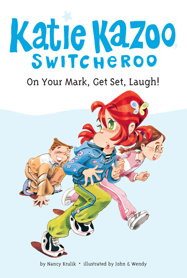On Your Mark, Get Set, Laugh! #13 By: Nancy Krulik,John and Wendy