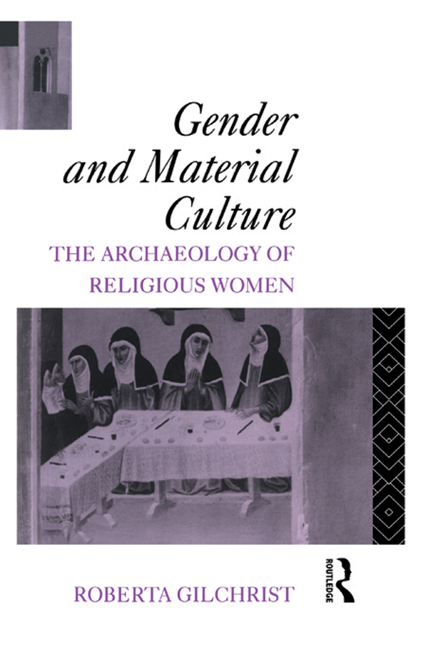 Gender and Material Culture The Archaeology of Religious Women