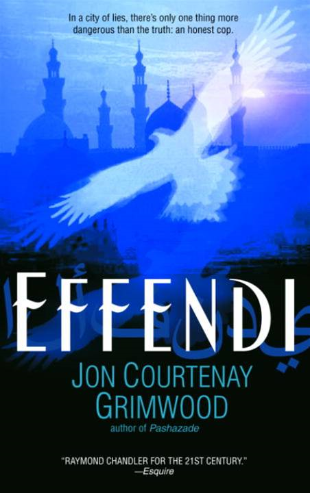 Effendi By: Jon Courtenay Grimwood