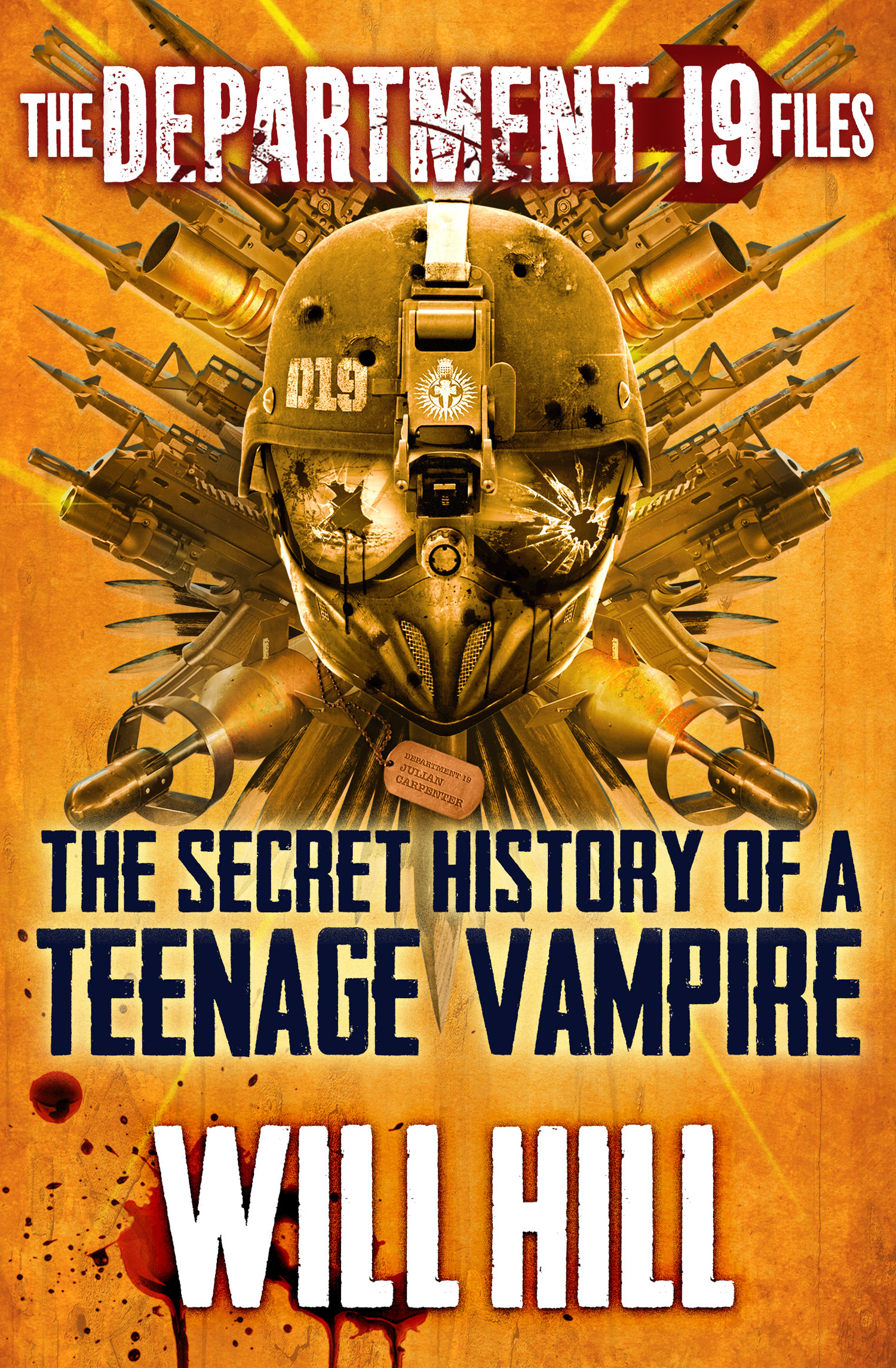 The Department 19 Files: the Secret History of a Teenage Vampire (Department 19)