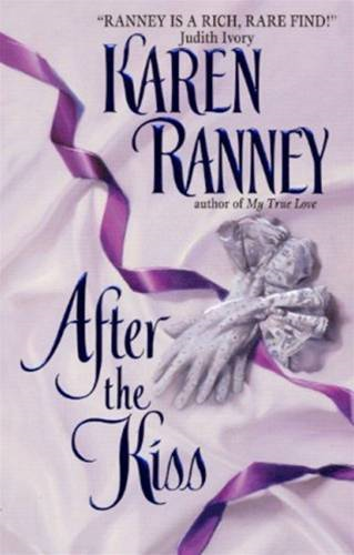 After the Kiss By: Karen Ranney