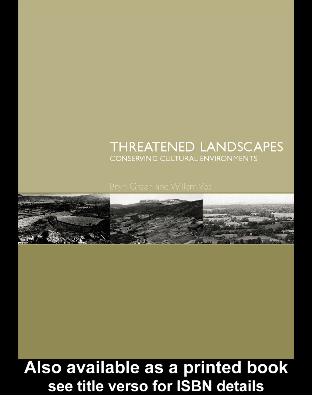 Threatened Landscapes Conserving Cultural Environments