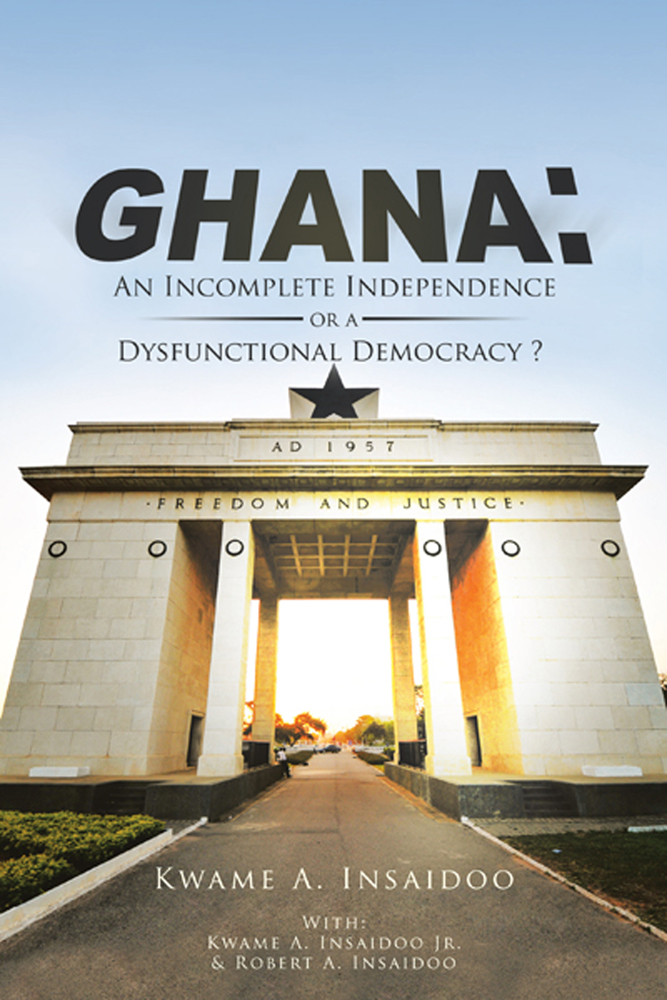 GHANA: An Incomplete Independence or a Dysfunctional Democracy?