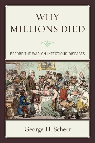 Why Millions Died By: George H. Scherr