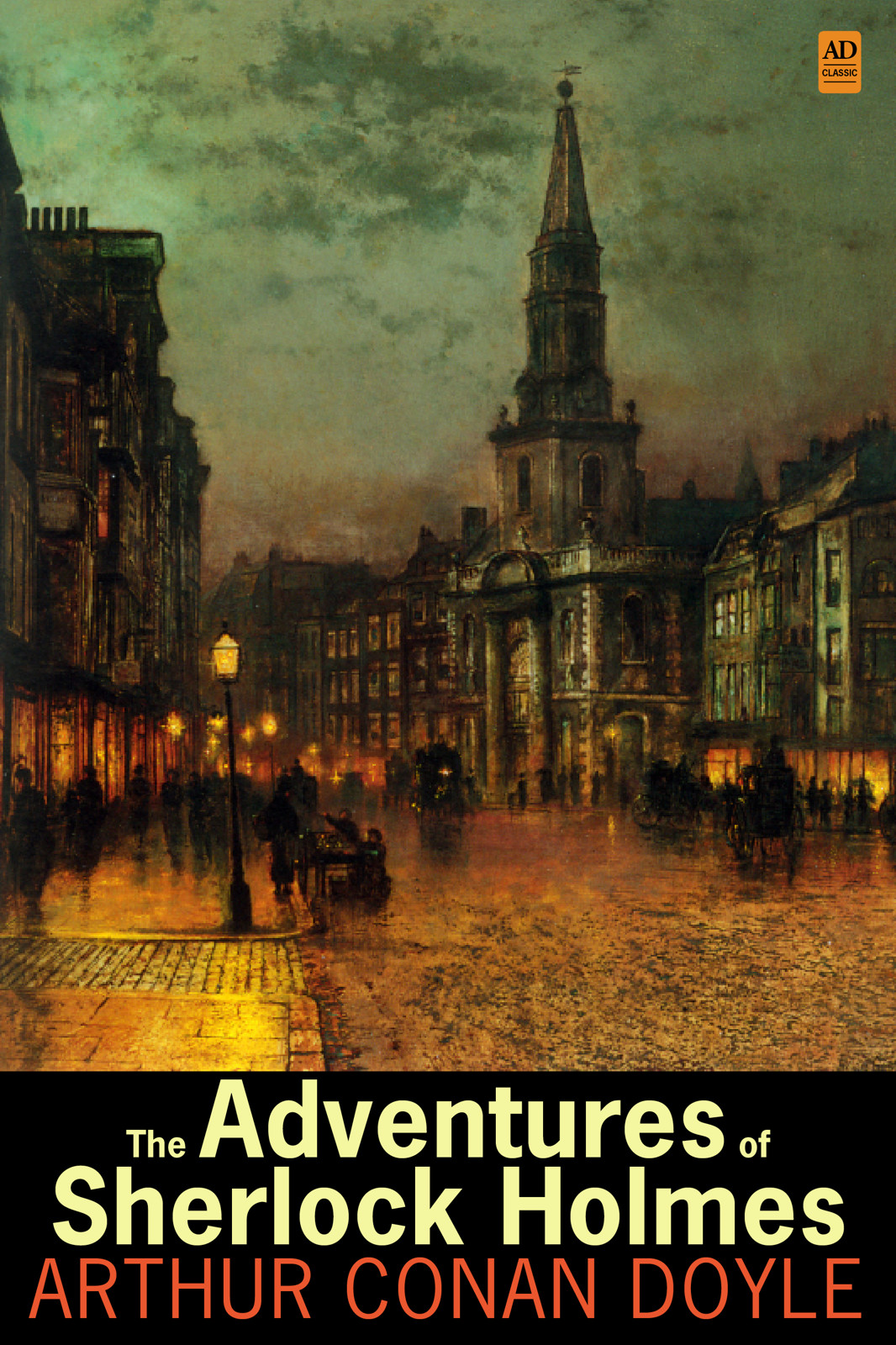 The Adventures of Sherlock Holmes (AD Classic Illustrated)