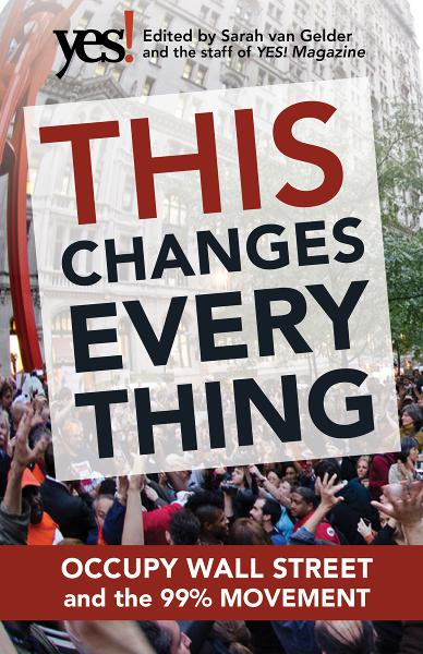 This Changes Everything By: Sarah Ruth van Gelder