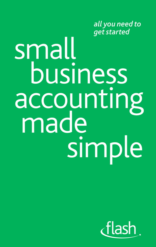 Small Business Accounting Made Simple: Flash