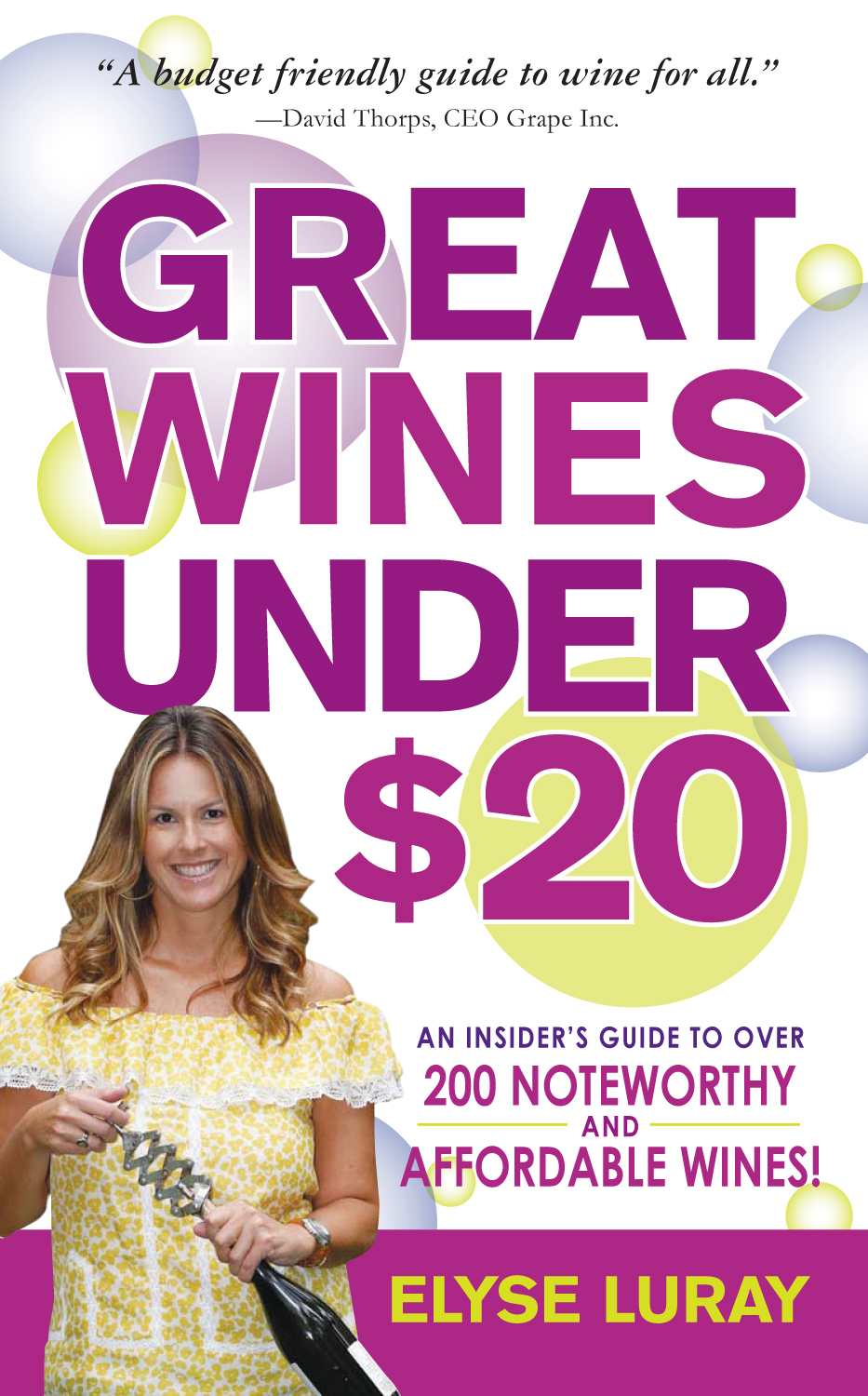 Great Wines Under $20 Be the Toast of the Party Without Breaking the Bank
