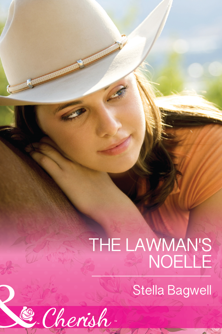 The Lawman's Noelle (Mills & Boon Cherish) (Men of the West - Book 30)
