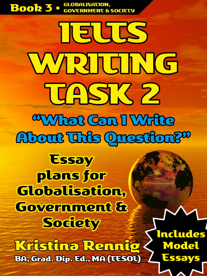 essay book for ielts writing Ielts writing tests candidates ability to produce two quite different pieces of writing in a fairly short period of time.