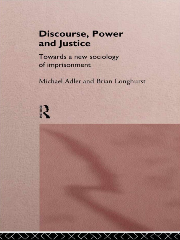 Discourse, Power and Justice