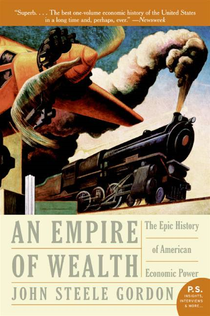 An Empire of Wealth: Rise of Amer Economy 1607-2000