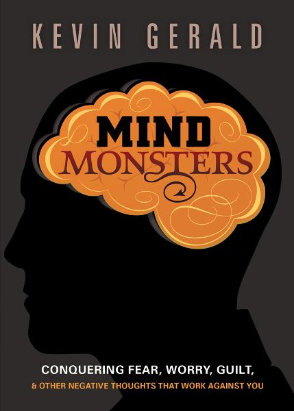 Mind Monsters By: Kevin Gerald