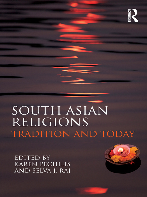 South Asian Religions Tradition and Today