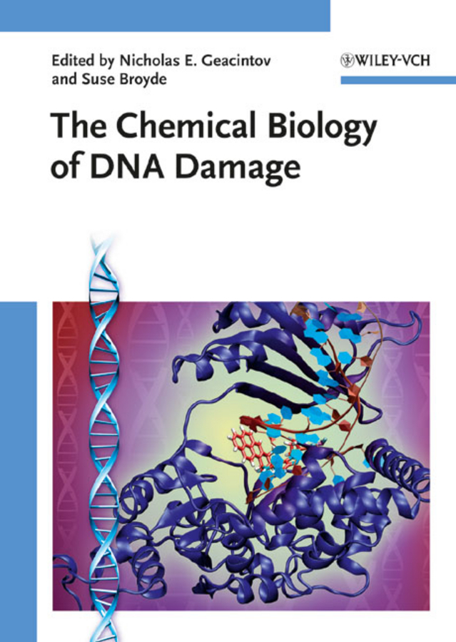 The Chemical Biology of DNA Damage By: