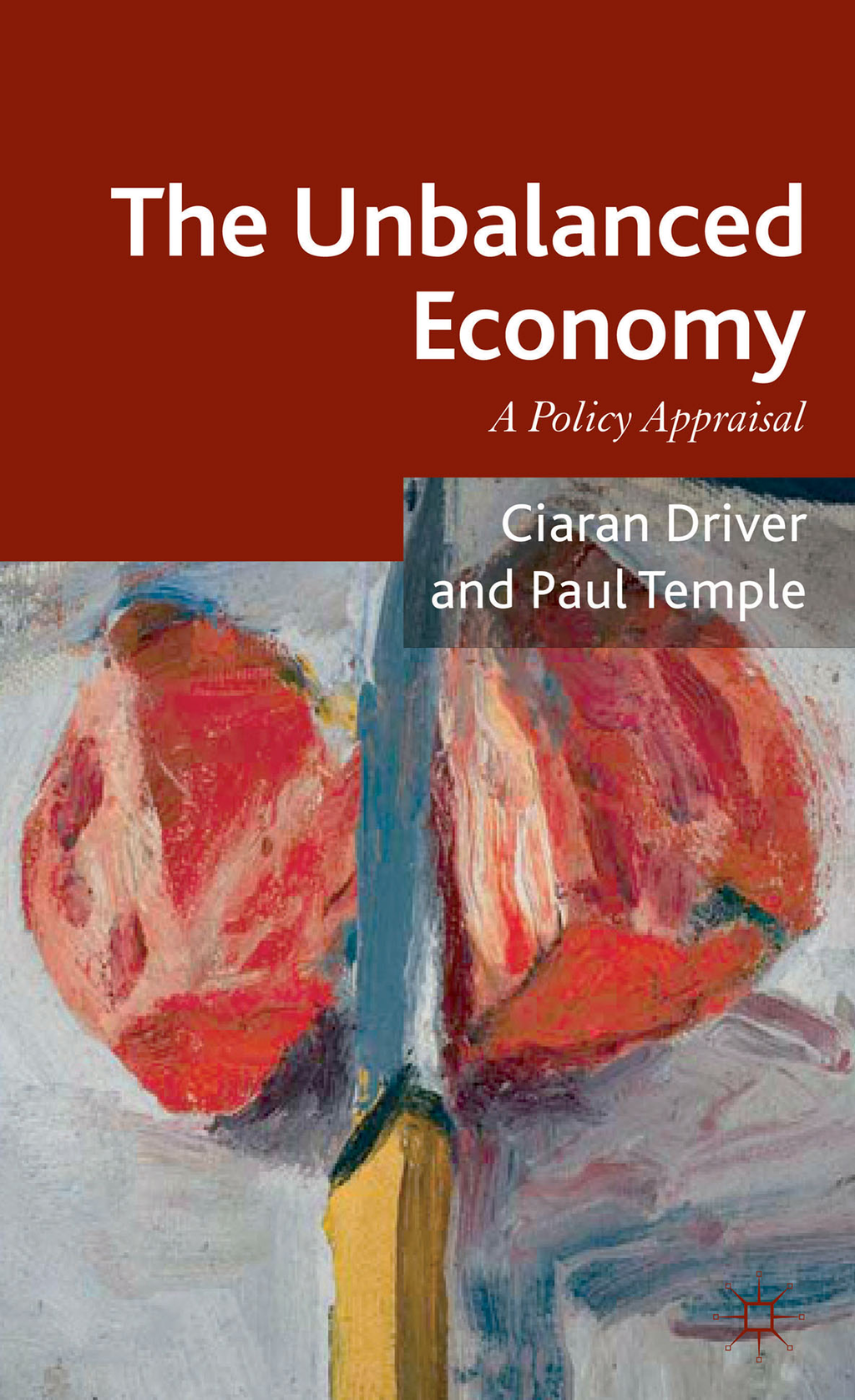 The Unbalanced Economy A Policy Appraisal
