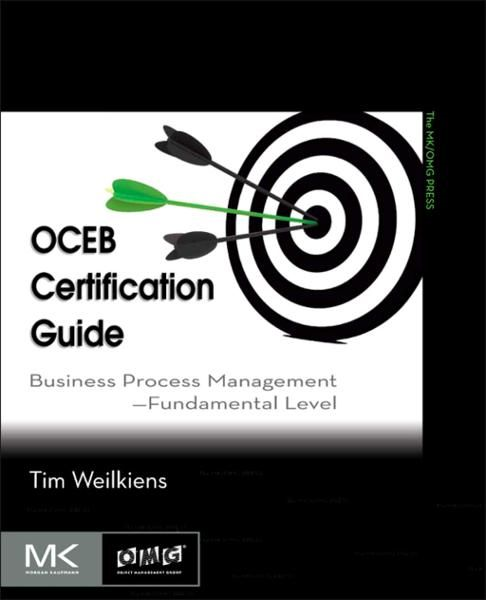 OCEB Certification Guide Business Process Management - Fundamental Level