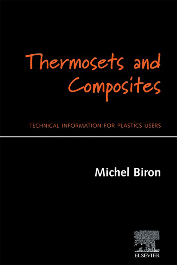 Thermosets and Composites Technical Information for Plastics Users