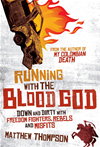 Running With The Blood God: