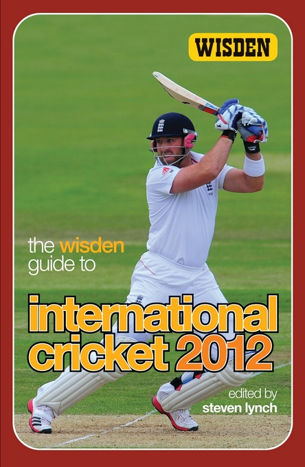 The Wisden Guide to International Cricket 2012
