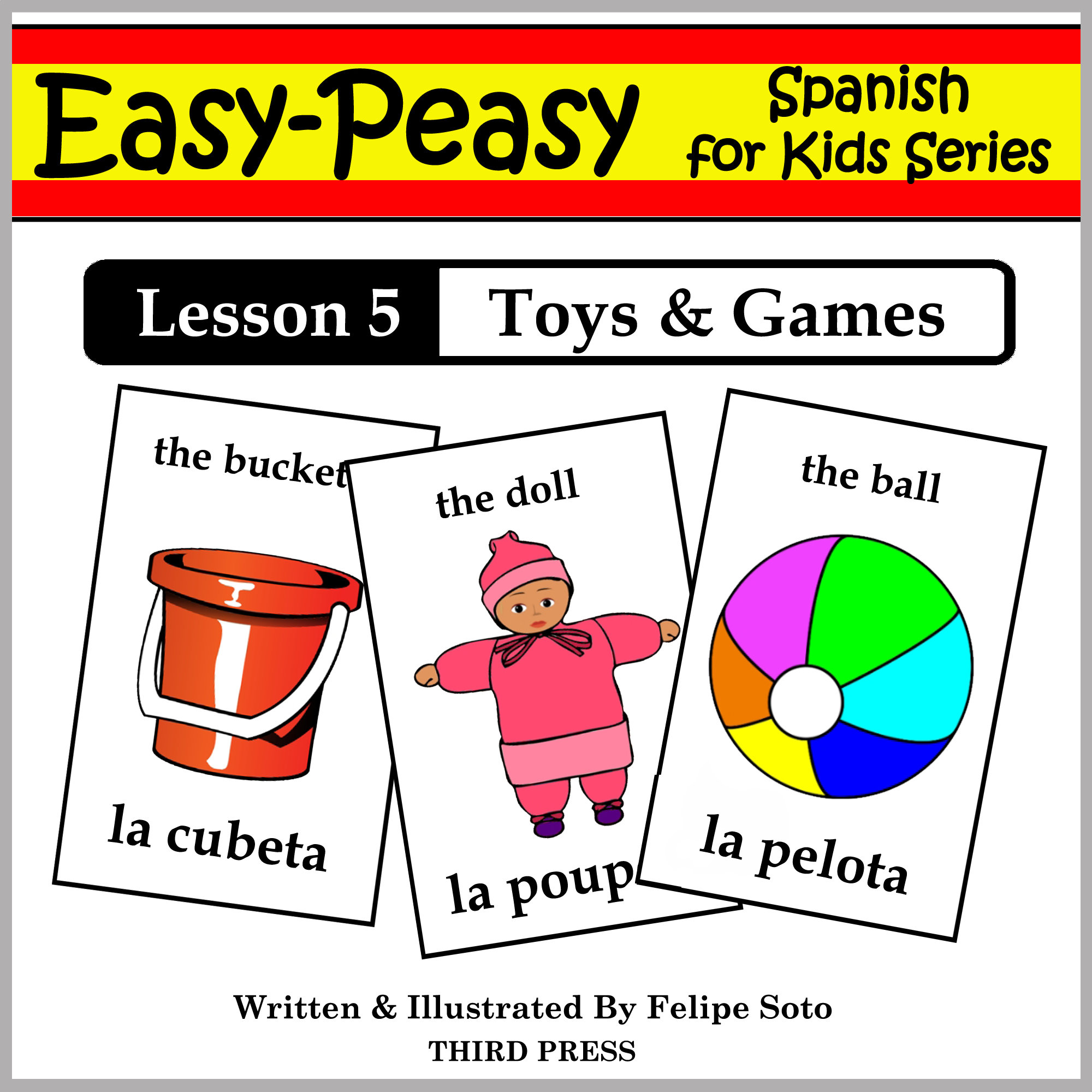 Spanish Lesson 5: Toys & Games