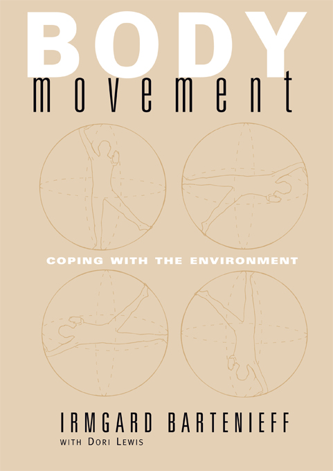 Body Movement Coping with the Environment