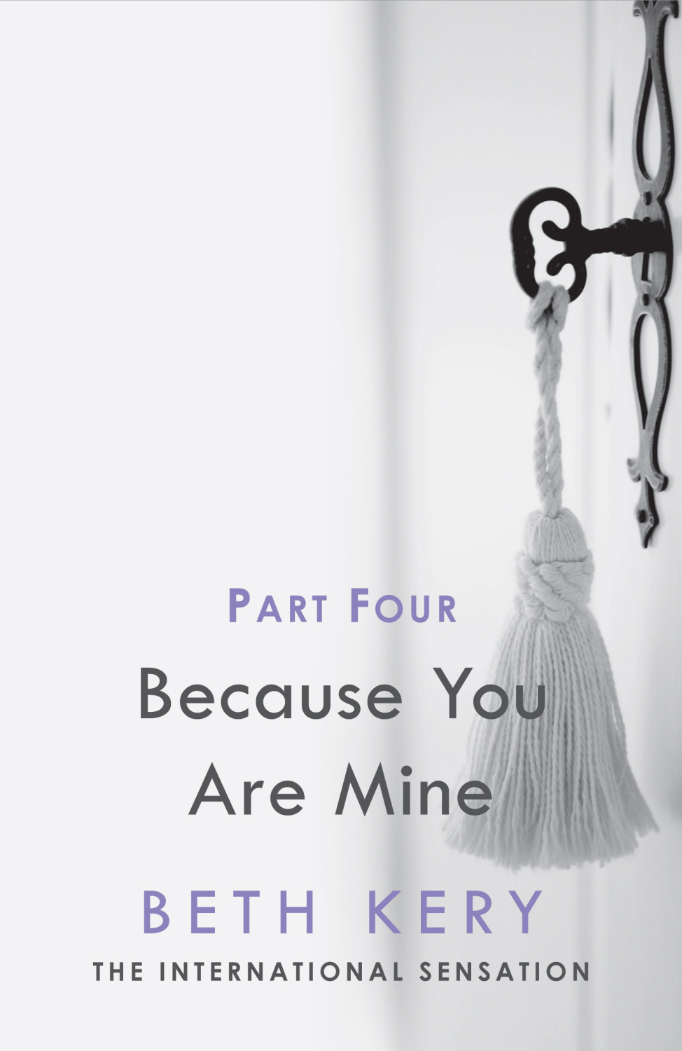 Because You Must Learn Because You Are Mine Series #1